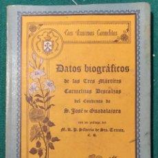 Libros de segunda mano: TRES MARTIRES CARMELITAS DESCALZAS. GUADALAJARA. GUERRA CIVIL, 1936. Lote 285123888