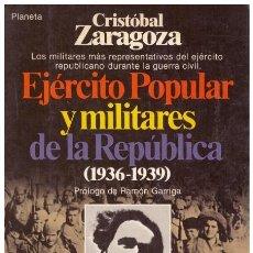 Libros de segunda mano: EJÉRCITO POPULAR Y MILITARES DE LA REPÚBLICA (1936-1939). Lote 193459148