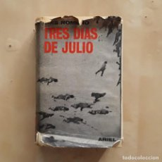 Libros de segunda mano: TRES DÍAS DE JULIO - EMILIO ROMERO. Lote 230352255