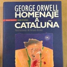Libros de segunda mano: HOMENAJE A CATALUÑA. GEORGE ORWELL. -NUEVO. Lote 230402040
