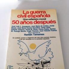 Libros de segunda mano: LA GUERRA CIVIL ESPAÑOLA 50 AÑOS DESPUÉS. Lote 230502050