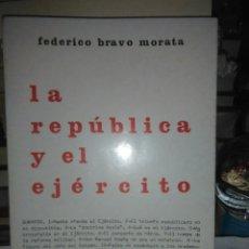 Livros em segunda mão: FEDERICO BRAVO MORATA. LA REPÚBLICA Y EL EJÉRCITO. . EDITORIAL FENICIA. Lote 232745741