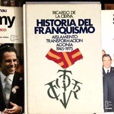 Libros de segunda mano: LOTE 4 LIBROS HISTORIA FRANQUISMO FRANCO 1945 1975 SIN CAMBIAR DE BANDERA YO JIMMY SOLDADO ESTADISTA. Lote 233767210