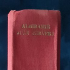 Libros de segunda mano: MEMORIAS DE GUERRA. ALMIRANTE JUAN CERVERA.. Lote 234409450
