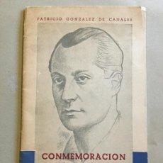 Libros de segunda mano: CONMEMORACION DE JOSE ANTONIO - PATRICIO GONZALEZ DE CANALES - 1962 - 37P. 21X13. Lote 234542260