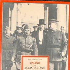 Libros de segunda mano: UN AÑO CON QUEIPO DE LLANO, MEMORIAS DE UN NACIONALISTA - ANTONIO BAHAMONDE. Lote 234767150