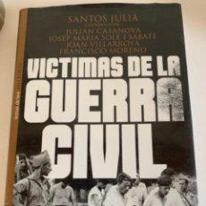 Libros de segunda mano: VÍCTIMAS DE LA GUERRA CIVIL. Lote 234810225