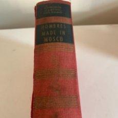 Libros de segunda mano: HOMBRES MADE IN MOSCÚ. Lote 234811180