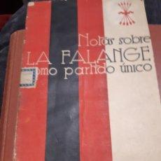 Libros de segunda mano: NOTAS SOBRE LA FALANGE COMO PARTIDO ÚNICO. Lote 234962405