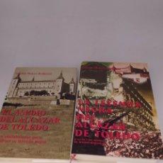 Libros de segunda mano: EL ASEDIO DEL ALCÁZAR DE TOLEDO Y LA LEYENDA NEGRA DE ALCÁZAR DE TOLEDO. LORENZO MORATA RODRÍGUEZ. Lote 235116760