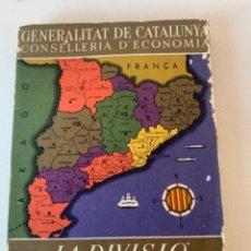 Libros de segunda mano: LA DIVISIÓ TERRITORIAL DE CATALUNYA. Lote 235224745