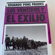 Libros de segunda mano: LOS VENCIDOS Y EL EXILIO. Lote 235277595