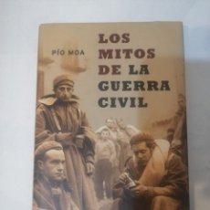 Libros de segunda mano: LOS MITOS DE LA GUERRA CIVIL. PIO MOA. LA ESFERA DE LOS LIBROS.. Lote 235380355