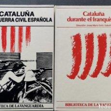 Libros de segunda mano: CATALUÑA EN LA GUERRA CIVIL ESPAÑOLA + CATALUÑA DURANTEL EL FRANQUISMO. BIBLIOTECA LA VANGUARDIA. Lote 235506045