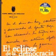 Libros de segunda mano: EL ECLIPOSE DE LA DEMOCRACIA. GUERRA CIVIL-ORIGENESW (1931-1939) - GABRIELE RANZATO. Lote 235666710