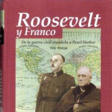Libros de segunda mano: ROOSEVELT Y FRANCO - JOSE MARIA THOMAS. Lote 235667880