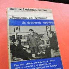 Libros de segunda mano: ¿FASCISMO EN ESPAÑA? DISCURSO A LAS JUVENTUDES DE ESPAÑA. LEDESMA RAMOS, RAMIRO. EDICIONES ARIEL. Lote 235675085