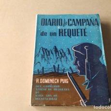 Libros de segunda mano: DIARIO DE CAMPAÑA DE UN REQUETÉ - ROSENDO DOMENECH PUIG. Lote 235677875