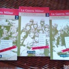 Libros de segunda mano: TRES TOMOS COLECCIÓN LA GUERRA MILITAR. GUERRA CIVIL ESPAÑOLA. TOMOS 2,3, Y 4. HISTORIA 16. Lote 235678160