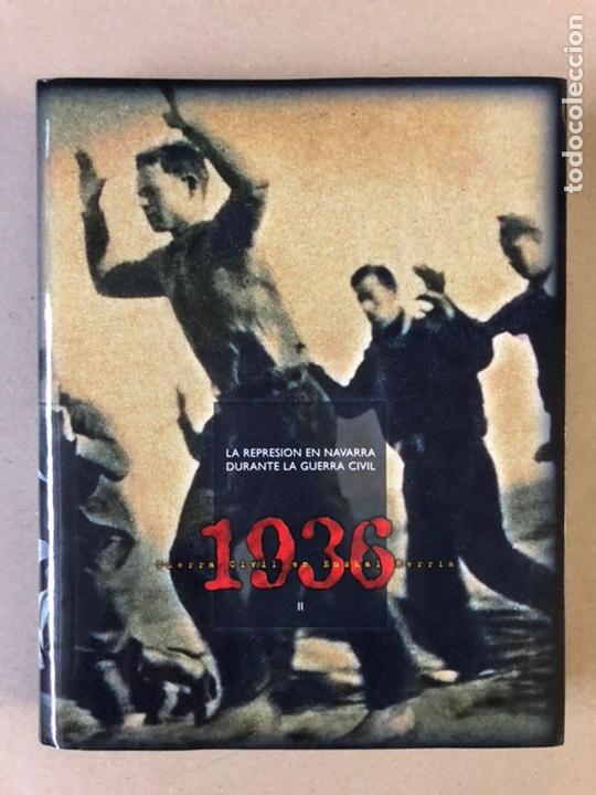 Libros de segunda mano: 1936 GUERRA CIVIL EN EUSKAL HERRIA. ARALAR LIBURUAK 2000. TOMOS I, II, III y IV. - Foto 16 - 235707660