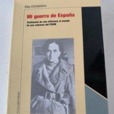 Libros de segunda mano: MI GUERRA DE ESPAÑA. Lote 236106565