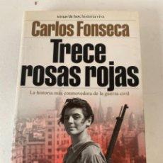 Libros de segunda mano: TRECE ROSAS ROJAS. Lote 236115005