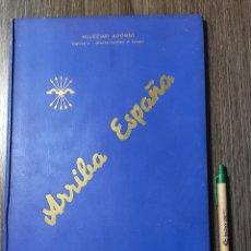 Libros de segunda mano: ARRIBA ESPANA PELLICCIARI ALFONSO GUERRA CIVIL SPAGNA CTV ITALIA MALAGA GUADALAJARA TORTOSA. Lote 236227900