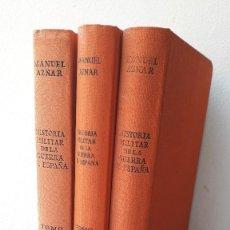 Libros de segunda mano: HISTORIA MILITAR DE LA GUERRA DE ESPAÑA, MANUEL AZNAR, 3 TOMOS, EJEMPLARES NUMERADOS, ED IDEA 1958. Lote 236428495
