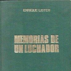 Libros de segunda mano: ENRIQUE LÍSTER - MEMORIAS DE UN LUCHADOR - LOS PRIMEROS COMBATES. Lote 236457410
