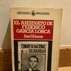 Libros de segunda mano: EL ASESINATO DE FEDERICO GARCÍA LORCA IAN GIBSON. Lote 236458380