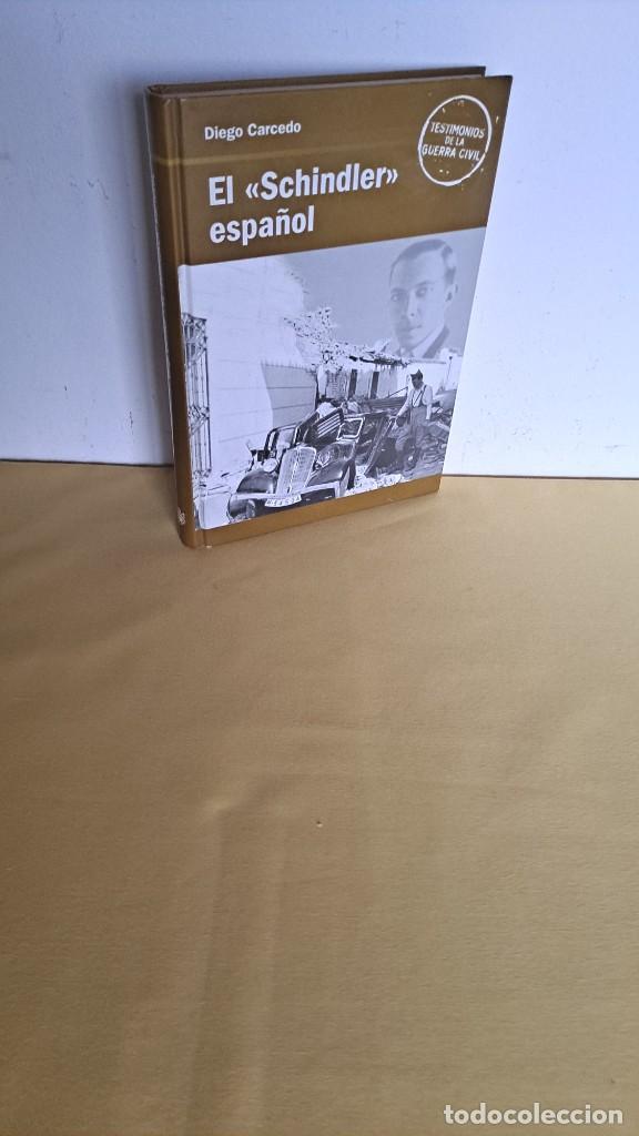 DIEGO CARCEDO - EL SCHINDLER ESPAÑOL - TESTIMONIOS DE LA GUERRA CIVIL, RBA 2005 (Libros de Segunda Mano - Historia - Guerra Civil Española)