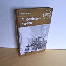Libros de segunda mano: DIEGO CARCEDO - EL SCHINDLER ESPAÑOL - TESTIMONIOS DE LA GUERRA CIVIL, RBA 2005. Lote 236784610