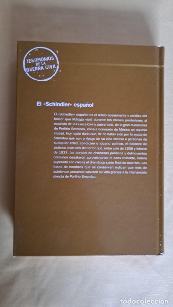 Libros de segunda mano: DIEGO CARCEDO - EL SCHINDLER ESPAÑOL - TESTIMONIOS DE LA GUERRA CIVIL, RBA 2005 - Foto 3 - 236784610
