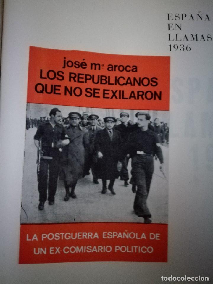 Libros de segunda mano: ESPAÑA EN LLAMAS 1936 - GUERRA CIVIL ESPAÑOLA - Foto 3 - 236793290