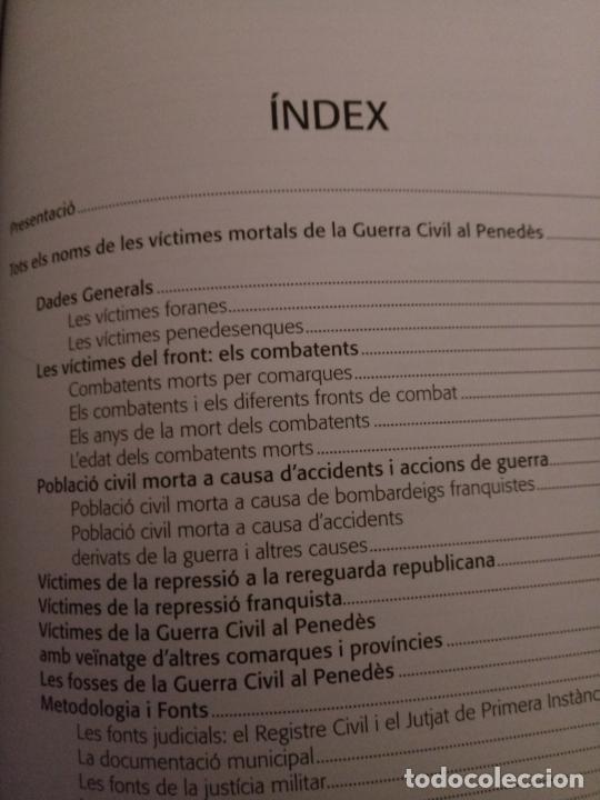 Libros de segunda mano: TOTS ELS NOMS - VÍCTIMES GUERRA CIVIL BAIX I ALT PENEDÈS I GARRAF - ARNABAT MATA - 2010 - CATALÀ - Foto 2 - 236914165