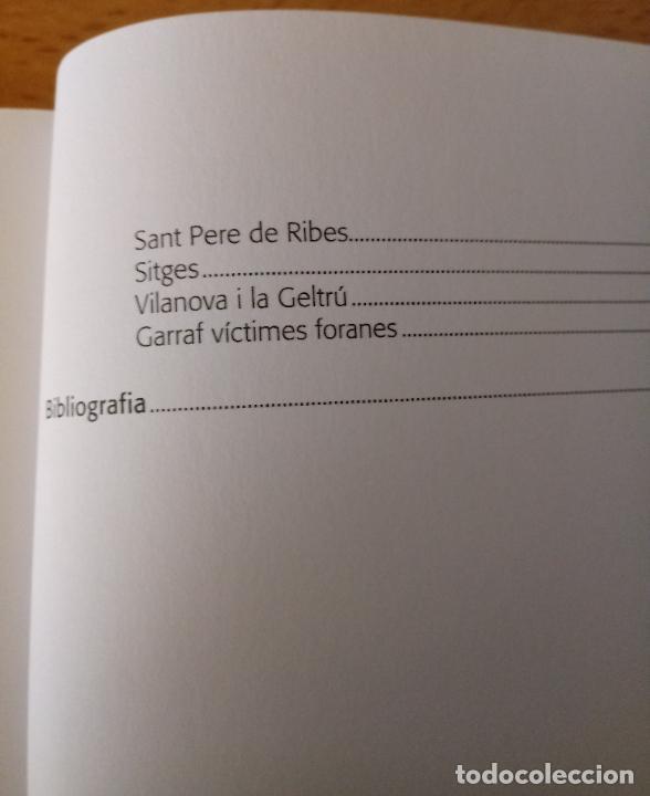 Libros de segunda mano: TOTS ELS NOMS - VÍCTIMES GUERRA CIVIL BAIX I ALT PENEDÈS I GARRAF - ARNABAT MATA - 2010 - CATALÀ - Foto 6 - 236914165
