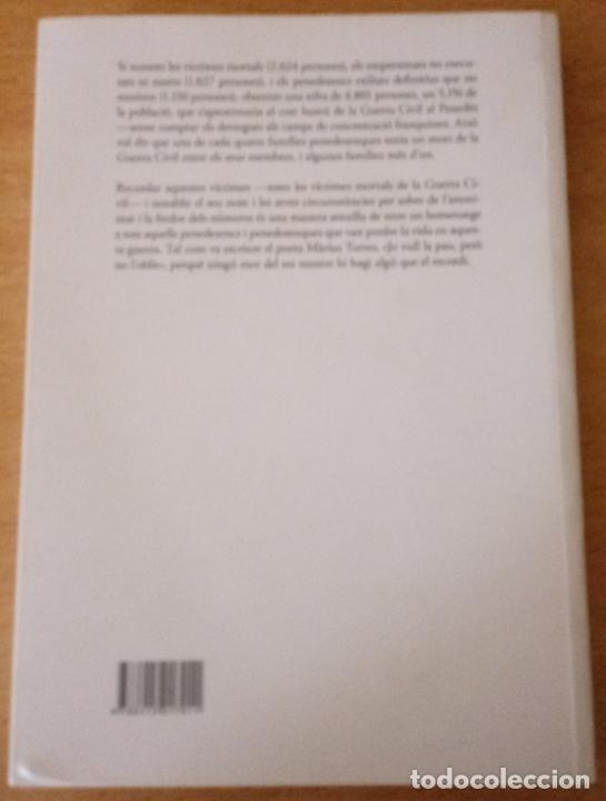 Libros de segunda mano: TOTS ELS NOMS - VÍCTIMES GUERRA CIVIL BAIX I ALT PENEDÈS I GARRAF - ARNABAT MATA - 2010 - CATALÀ - Foto 7 - 236914165