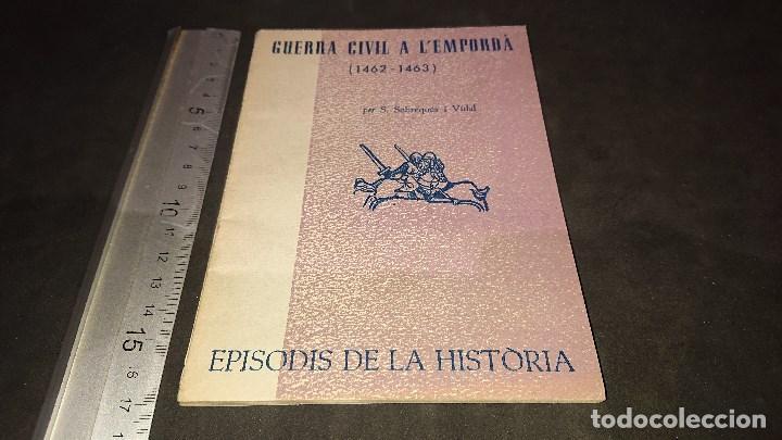 LIBRITO , GUERRA CIVIL A L EMPORDA 1963 64 PAGINAS . LEER DESCRIPCION (Libros de Segunda Mano - Historia - Guerra Civil Española)