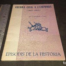 Libros de segunda mano: LIBRITO , GUERRA CIVIL A L EMPORDA 1963 64 PAGINAS . LEER DESCRIPCION. Lote 237170050