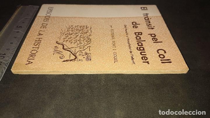 Libros de segunda mano: LIBRITO , EL TRANSIT PEL COLL DE BALAGUER 1974 61 PAGINAS . LEER DESCRIPCION - Foto 4 - 237170665