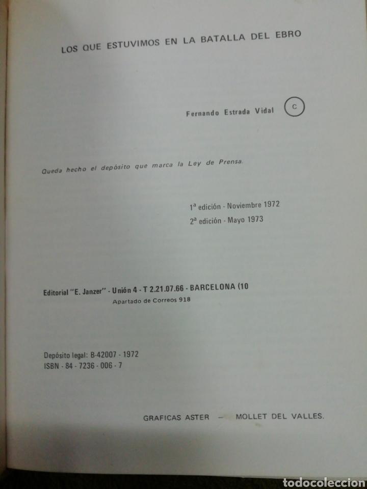 Libros de segunda mano: Los que estuvimos en la batalla del ebro, Fernando Estrada - Foto 2 - 237180995