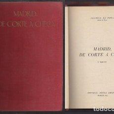Libros de segunda mano: MADRID, DE CORTE A CHECA - DE FOXA, AGUSTIN - A-GCV-2220. Lote 237382740