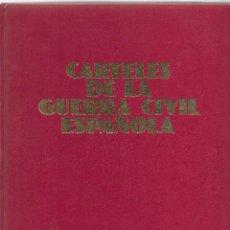 Libros de segunda mano: LIBRO DE CARTELES DE LA GUERRA CIVIL ESPAÑOLA. EDICIONES URBIÓN 1981. Lote 237590330