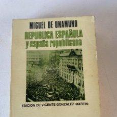 Libros de segunda mano: REPUBLICA ESPAÑOLA Y ESPAÑA REPUBLICANA, GUERRA CIVIL. Lote 238204955