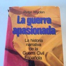 Libros de segunda mano: LA GUERRA APASIONADA. Lote 238205795