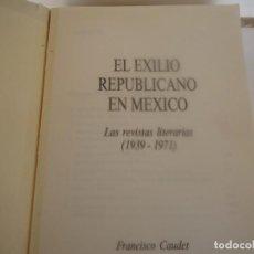 Libros de segunda mano: EL EXILIO REPUBLICANO EN MEXICO. Lote 238640975