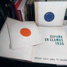 Livros em segunda mão: ESPAÑA EN LLAMAS 1936 - BERNARDO GIL MUGARZA - EDICIONES ACERVO, 1968 - CON LOS 2 DISCOS. Lote 239476415