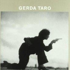 Libros de segunda mano: GERDA TARO MNAC LUJOSO CATÁLOGO DE LA EXPOSICIÓN EN GRAN FORMATO. FOTOGRAFÍA GUERRA CIVÍL. Lote 239589690