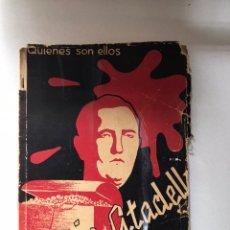Libros de segunda mano: GARCIA ATADELL, HOMBRE-SIMBOLO, QUIENES SON ELLOS. LIBRO GUERRA CIVIL. 1938. Lote 239998885