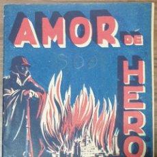 Libros de segunda mano: AMOR DE HEROE ADRO XAVIER. Lote 240699910